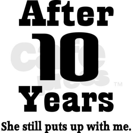 10 Year Anniversary Quote 11 Picture Quote #1