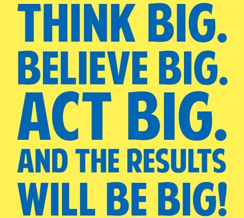 Think Big Quote 3 Picture Quote #1