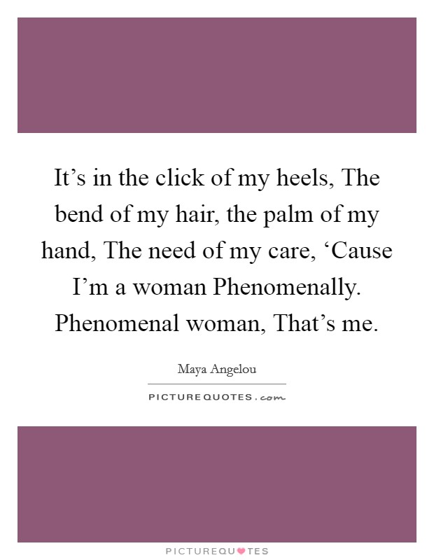 Phenomenal Woman Quotes Stunning Phenomenal Woman Quotes & Sayings  Phenomenal Woman Picture Quotes
