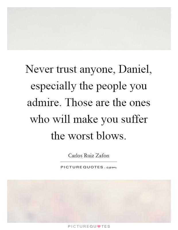 Status never trust anyone Sad Quotes