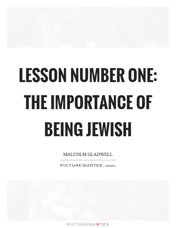 Lesson Number One: The Importance of Being Jewish Picture Quote #1