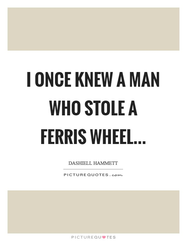 Ferris Wheel Quotes. QuotesGram |Quotes About Ferris Wheels