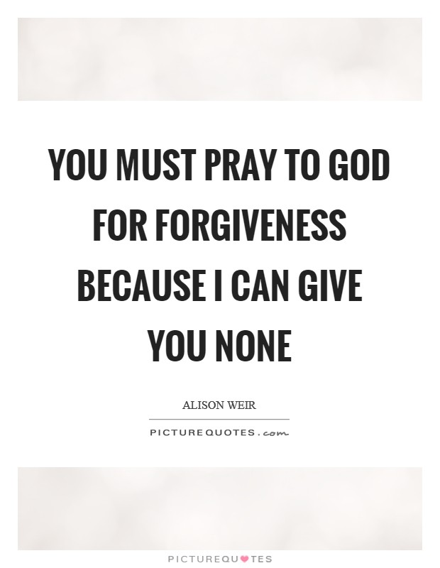 Forgiveness Of God Quotes & Sayings | Forgiveness Of God