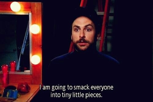 Always Sunny Charlie Day Quote 1 Picture Quote #1