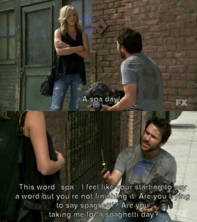 Always Sunny Charlie Day Quote 2 Picture Quote #1