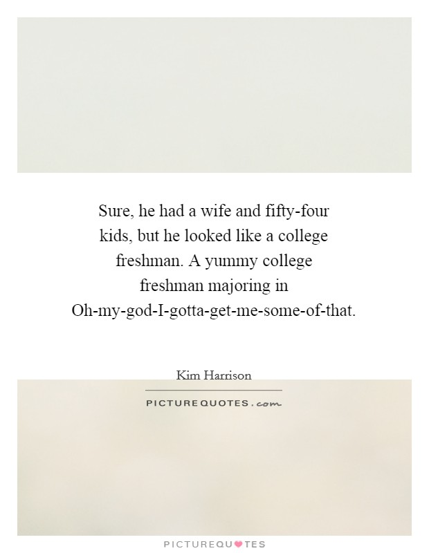 College Freshmen Quotes & Sayings   College Freshmen Picture ...