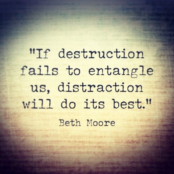 Distraction Quote 7 Picture Quote #1
