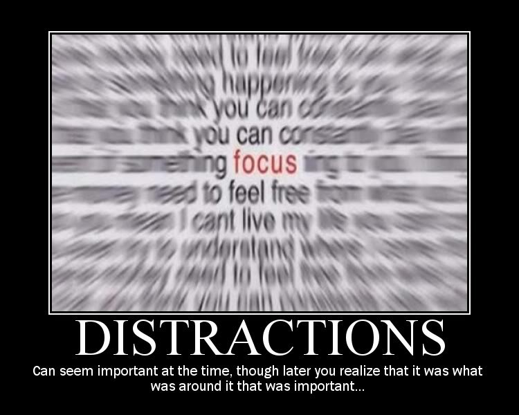 Distraction Quote 9 Picture Quote #1