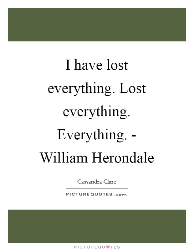 lost everything quotes amp sayings lost everything picture