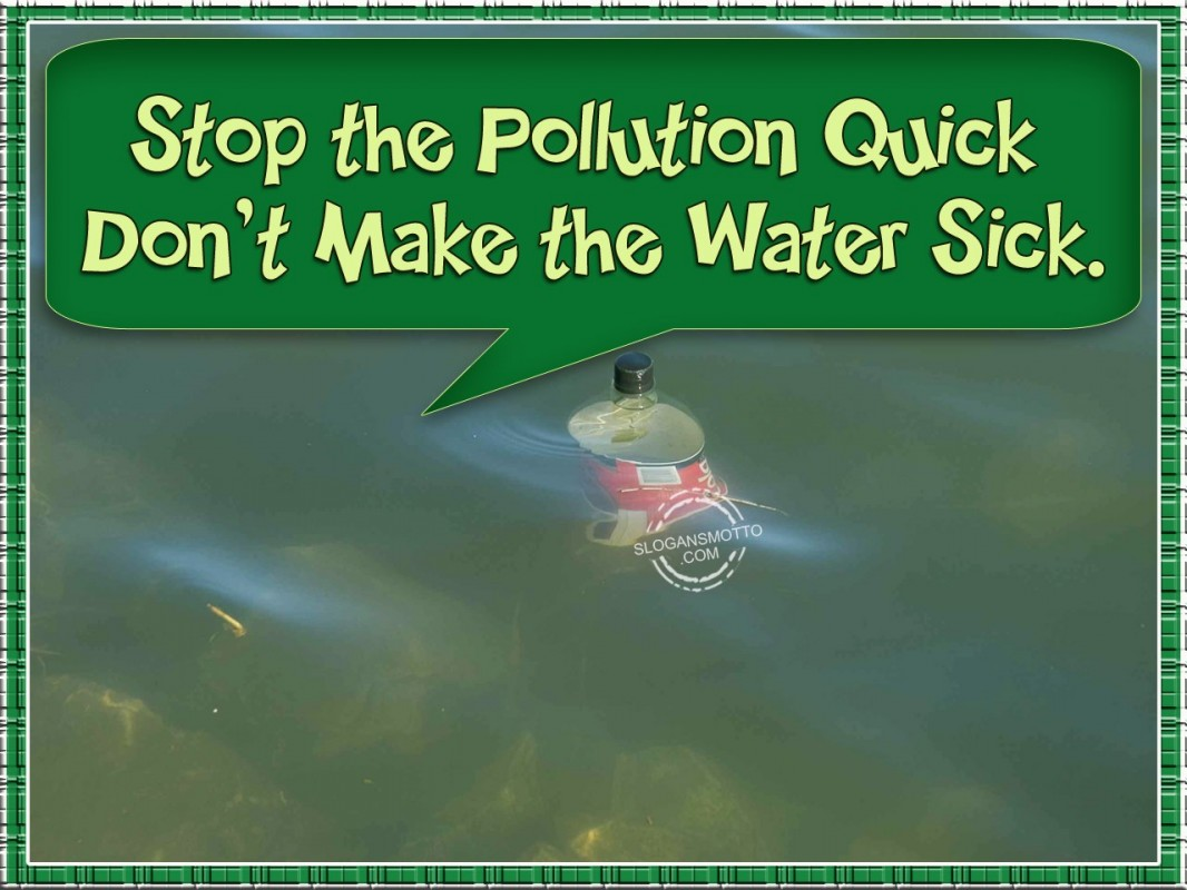 Pollution Quote 3 Picture Quote #1
