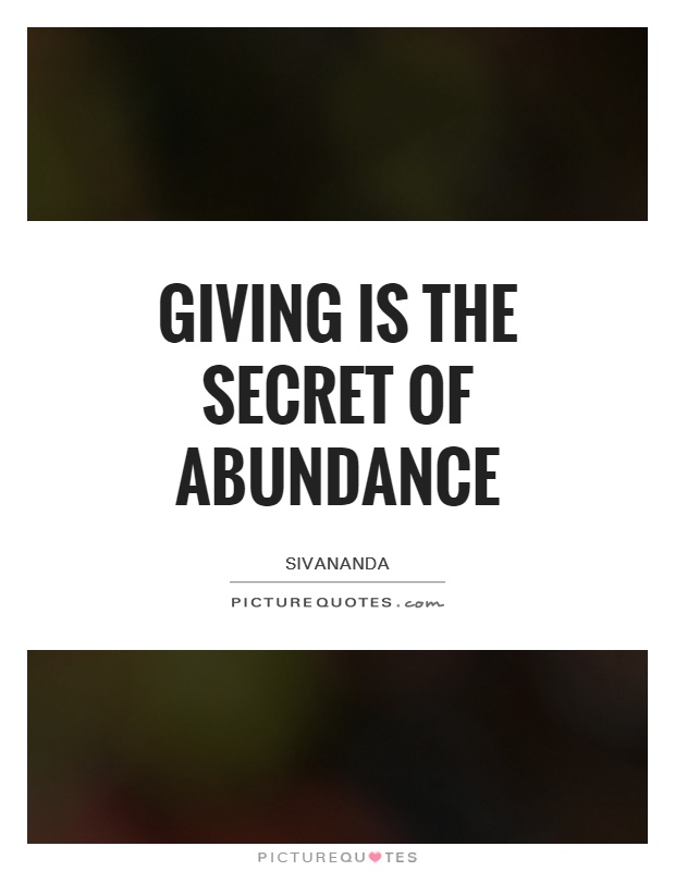 Giving is the secret of abundance Picture Quote #1