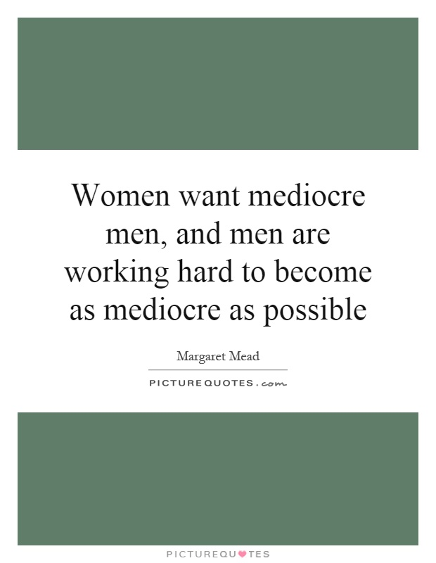 What Women Want From Men Quotes