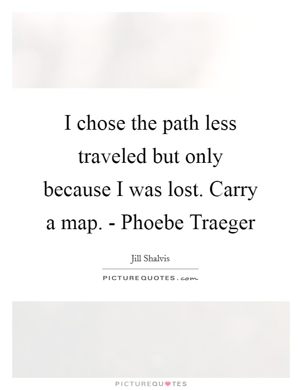 the path less traveled quote