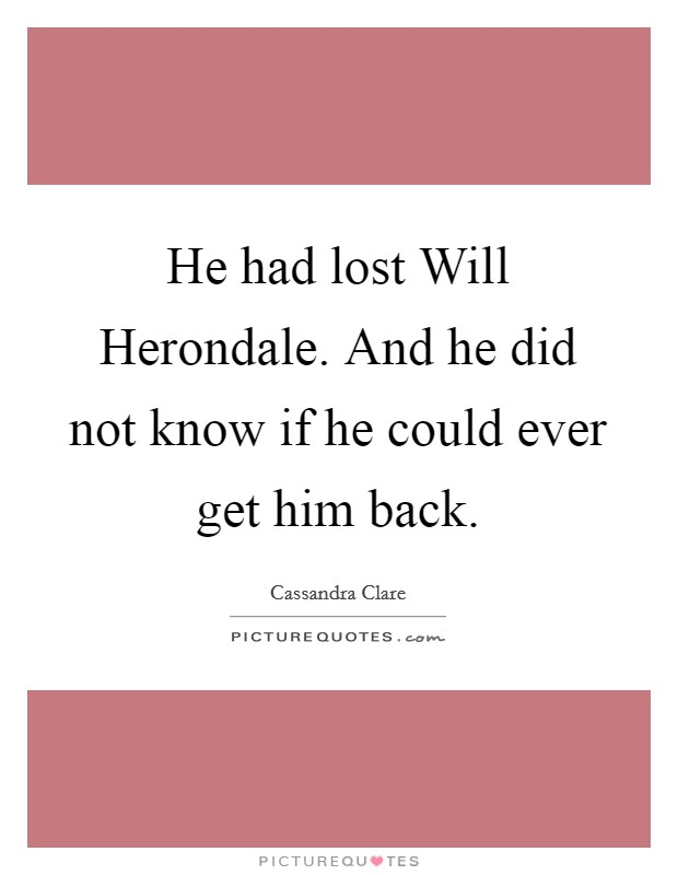I Got Him Back Quotes: Get Him Back Quotes & Sayings