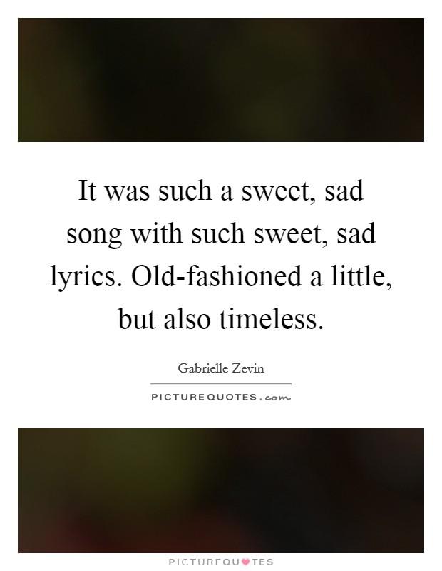 sad but sweet songs