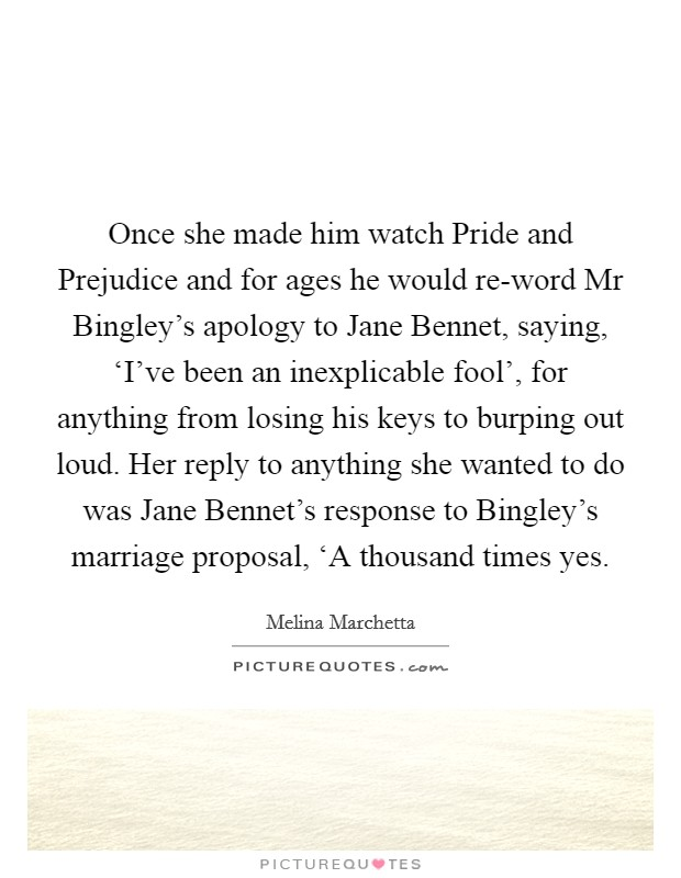 Once She Made Him Watch Pride And Prejudice And For Ages He