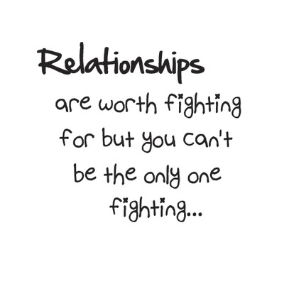 Worth Fighting For Quote 6 Picture Quote #1