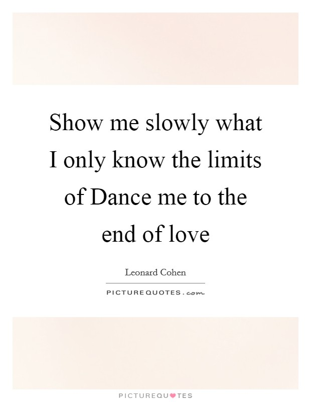 Dance me to the end of love lyrics