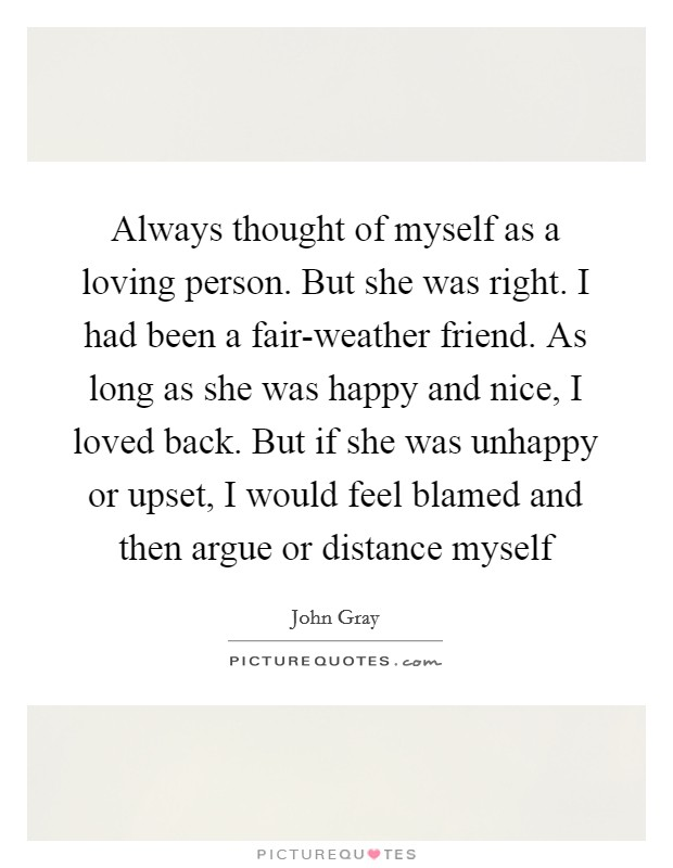 Fair Weather Friend Quotes & Sayings | Fair Weather Friend ...