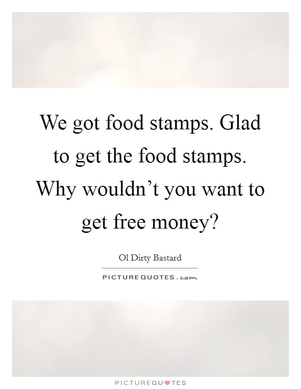 Funny Quotes About Food Stamps