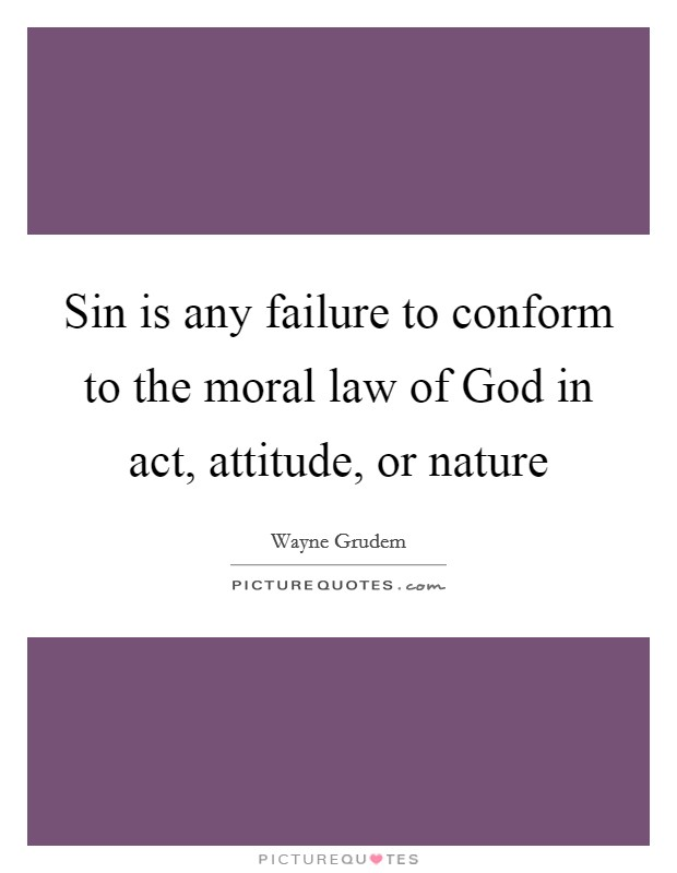 Nature Of Sin Quotes & Sayings | Nature Of Sin Picture QuotesQuotes About Failure To Act