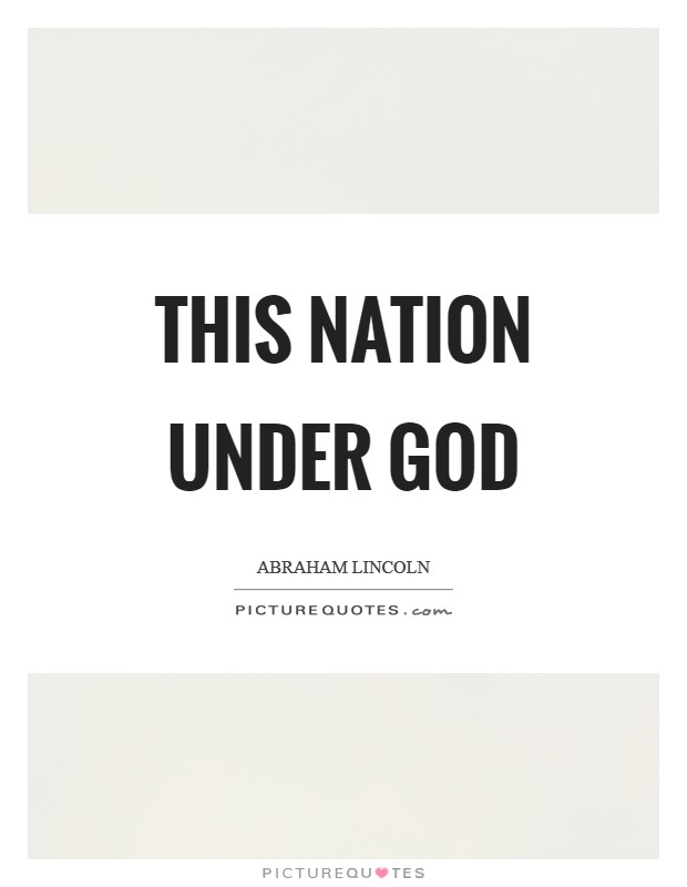 This nation under God Picture Quote #1