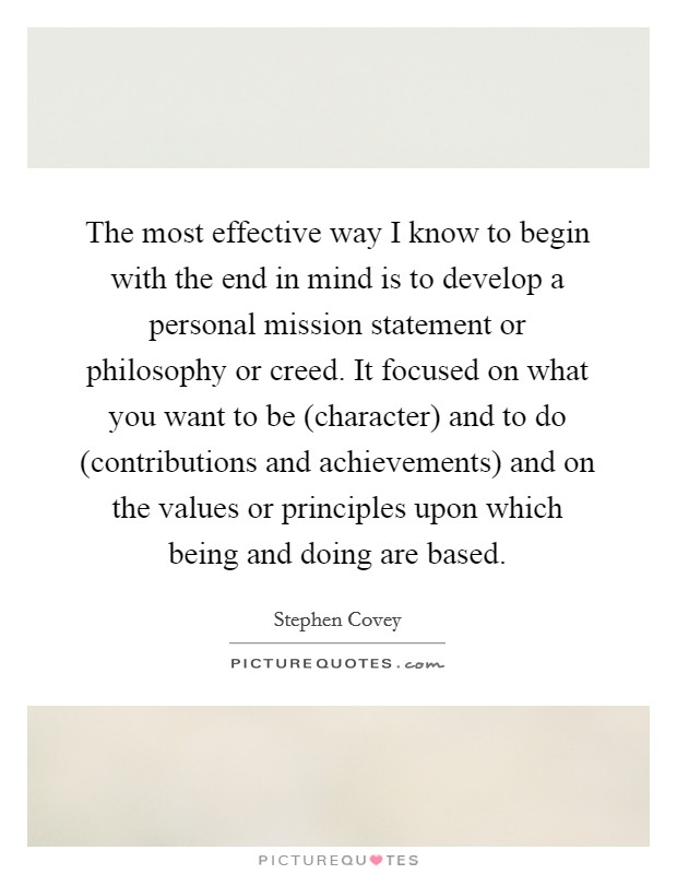 developing a personal mission statement Developing a personal vision & mission statement for christmy personal reflection: i often say that i am principle based not rule based my christian principles guide me, nurture me, and often reprimand me when i stray from them.