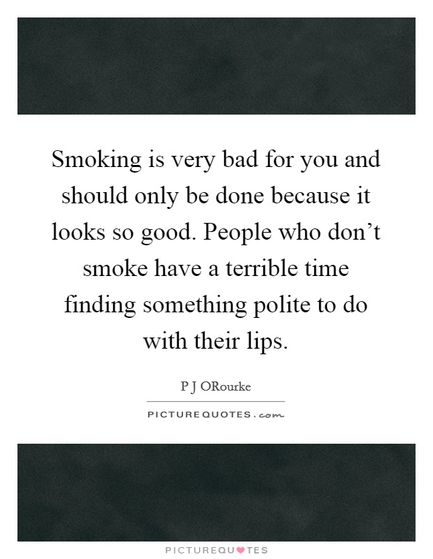 60 Best Smoking Quotes & Sayings |Smoking Is Bad For You Quotes
