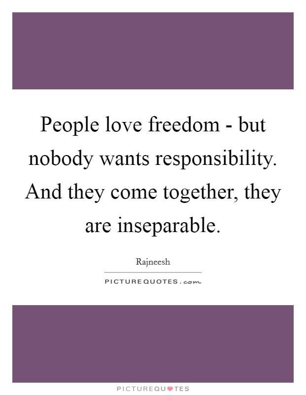 freedom and responsibility relationship