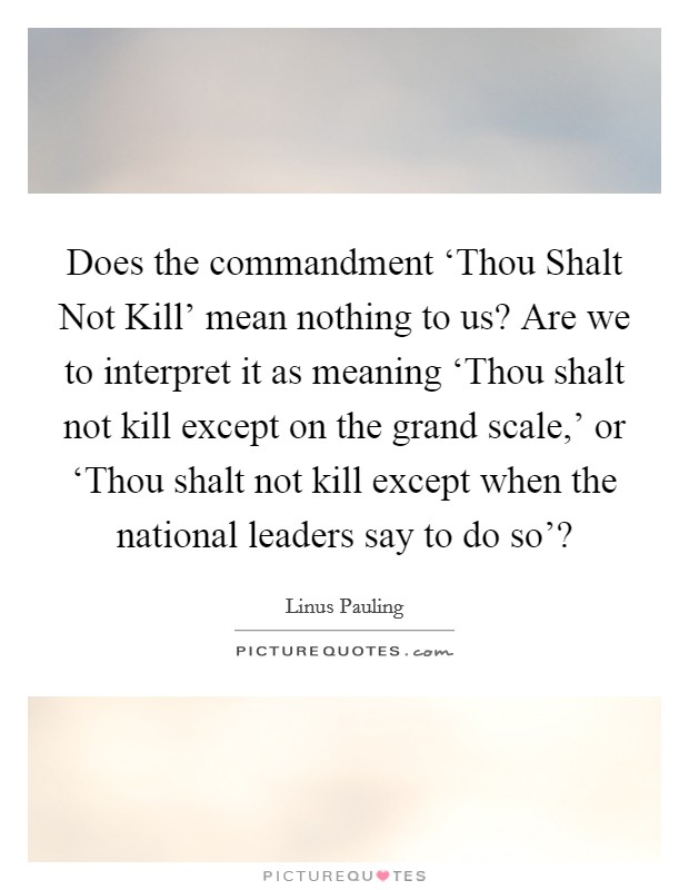thou shalt not kill or thou V commandment do not kill (ex 20,13) you have heard that it was said to  your ancestors, do not murder, and whoever murders will be liable to judgment.