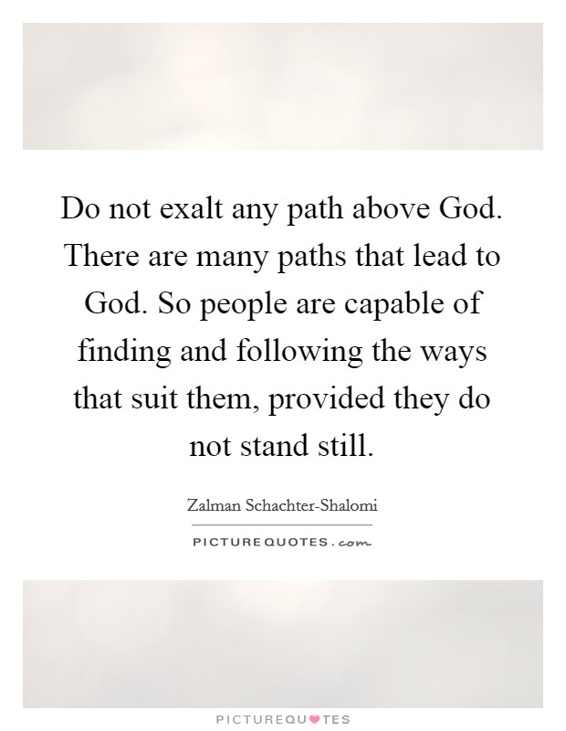 Paths are Many
