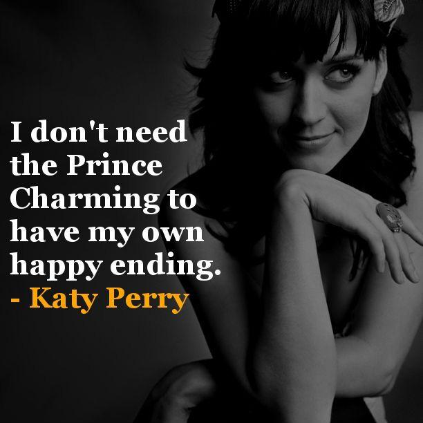 I don't need the Prince Charming to have my own happy ending Picture Quote #1