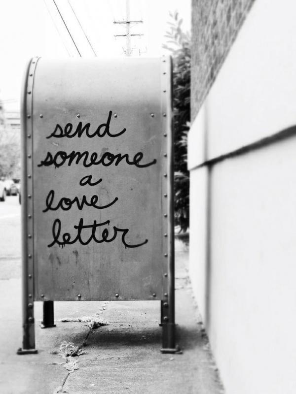 Send someone a love letter Picture Quote #1
