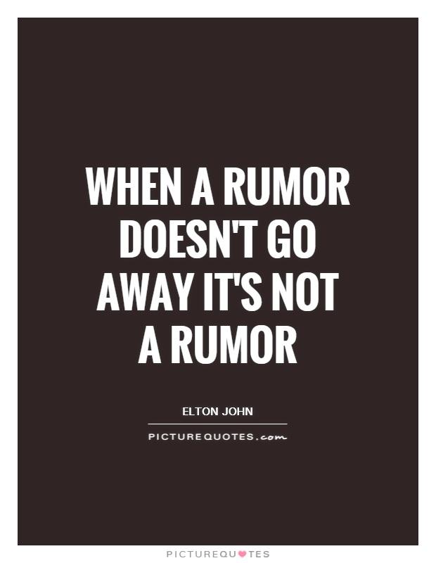 Quotes About Rumors Rumor Quotes | Rumor S...