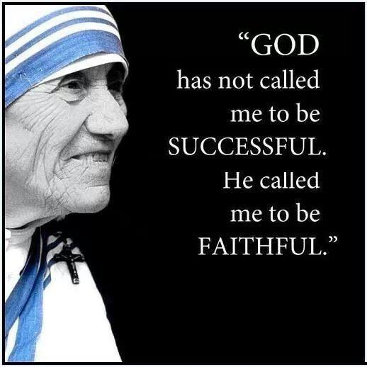 God has not called me to be successful. He called me to be faithful Picture Quote #1
