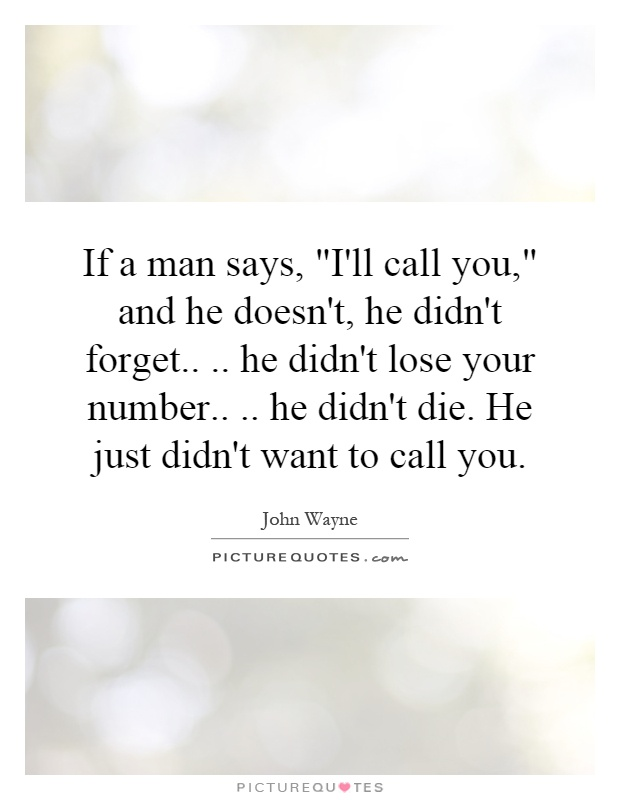If He Doesn T Call You