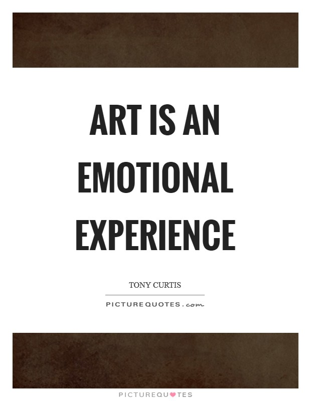 Art is an emotional experience Picture Quote #1
