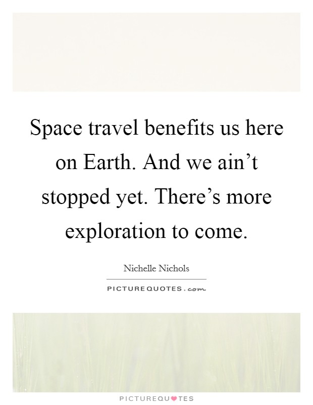 Space Travel Quotes: Earth And Space Quotes & Sayings