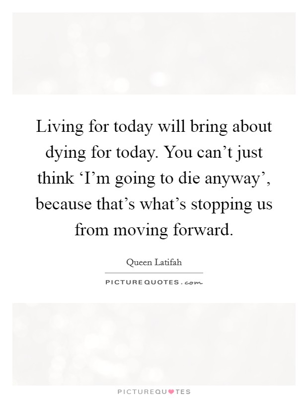 Just For Today Quotes Inspiration Just For Today Quotes Sayings Just For Today Picture Quotes