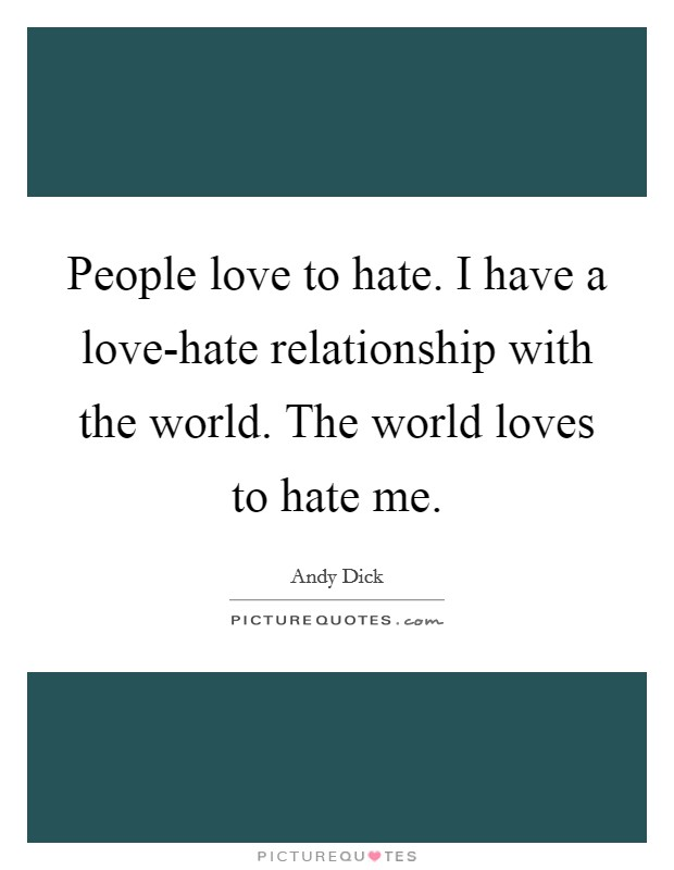 hate to be in relationship quotes