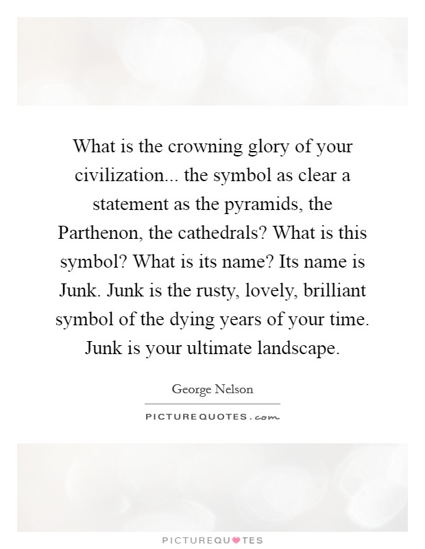 What Is The Crowning Glory Of Your Civilization The Symbol As