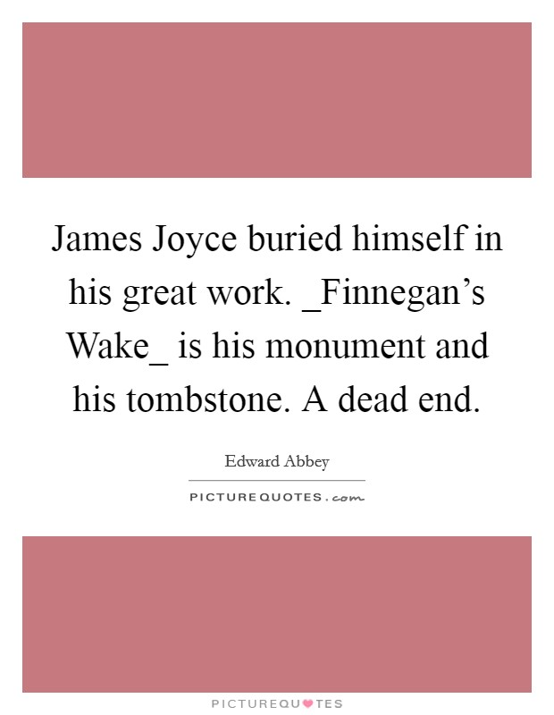 joyces depiction of women in his works James joyce's dublin: a city of contrasts the dublin of the wealthy came to the city to work, to shop or women writers putting irish women writers back in.
