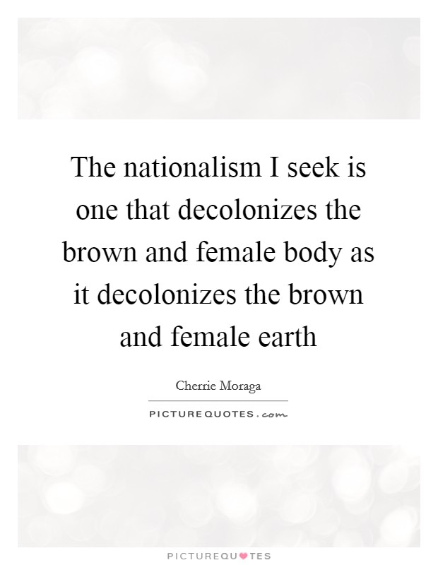 Cherrie Moraga Quotes Sayings 16 Quotations
