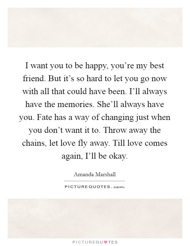 i want you to be happy quotes