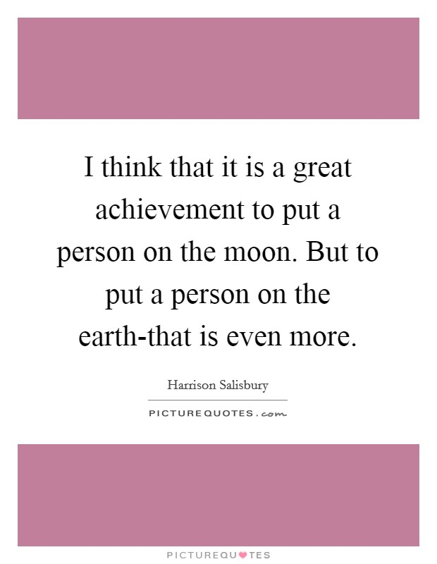 great achievement quotes sayings great achievement