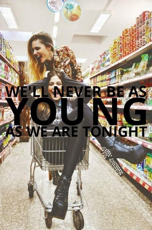 We'll never be as young as we are tonight Picture Quote #1
