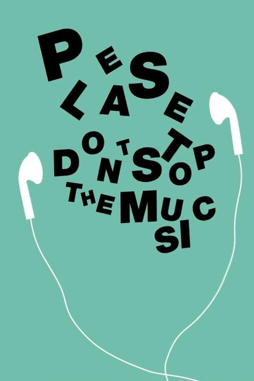 Please don't stop the music Picture Quote #1
