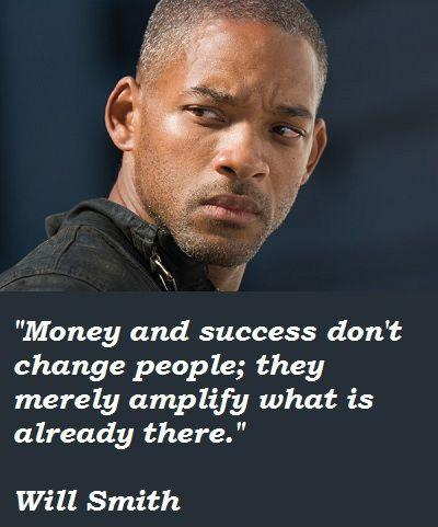 Money and success don't change people; they merely amplify what is already there Picture Quote #1