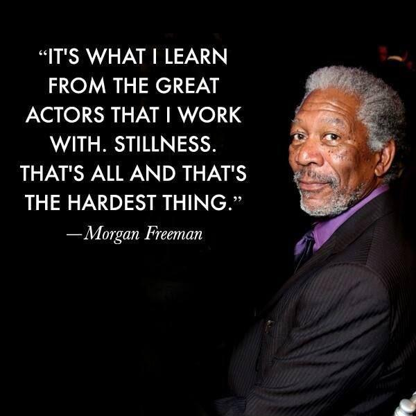 It's what I learn from the great actors that I work with. Stillness. That's all and that's the hardest thing Picture Quote #1