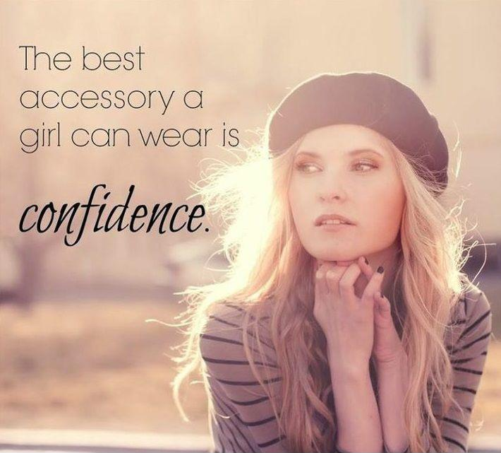 The best accessory a girl can wear is confidence Picture Quote #1